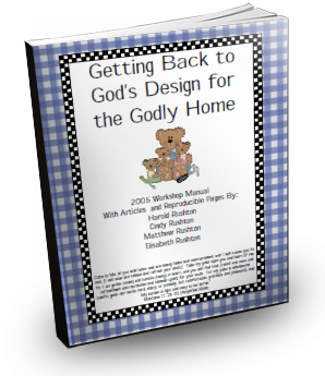 Time for Tea Magazine Reprint Book Volume 8: Getting Back To God's Design for the Godly Home