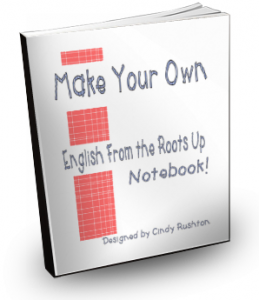 Make Your Own English From The Roots Up Notebook…